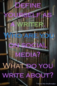 define yourself as a writer