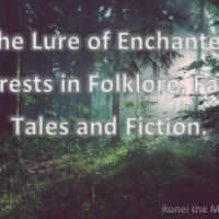 The Lure of the Enchanted Forest #FolkloreThursday