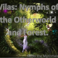 Vilas: Nymphs of the Otherworld and Forest #FolkloreThursday