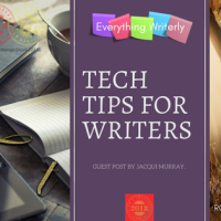 Tech Tips for Writers #AtoZChallenge