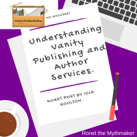 Understanding Vanity Publishing and Author Services #AuthorToolboxBlogHop
