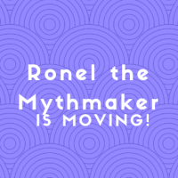 Ronel the Mythmaker is Moving!